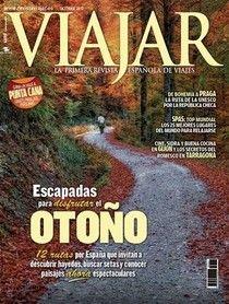 Viajar: la primera revista española de viajes. Una de las primeras revistas españolas que lleva publicándose desde 1978 mensualmente.