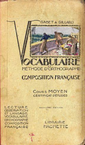 Gabet, Gillard Vocabulaire et méthode d'orthographe CM : grandes images