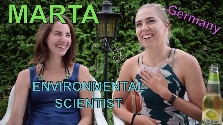 Marta the FEMALE ENVIRONMENTAL SCIENTIST from Germany // Women in STEM F...