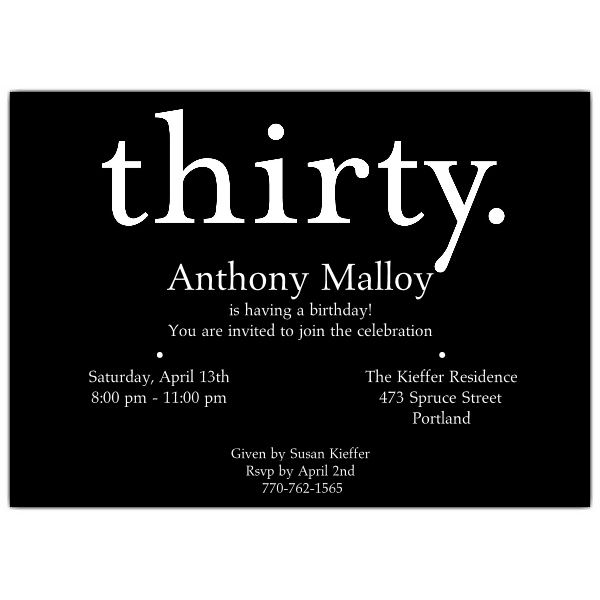 The 29 best 30 images on pinterest 30th birthday invitations 30 a thirty white on black 30th birthday invitations filmwisefo
