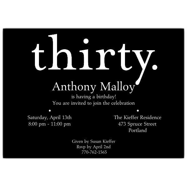 A Thirty White on Black 30th Birthday Invitations