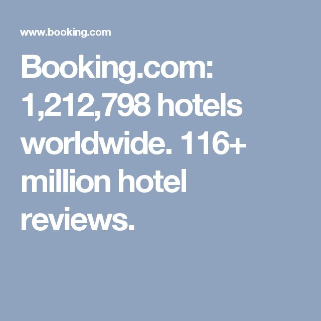 Booking.com: 1,212,798 hotels worldwide. 116+ million hotel reviews.