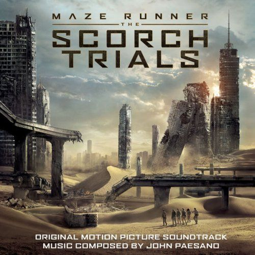 BSO: Maze runner: the scorch triales (El corredor del laberinto: las pruebas) - 2015.