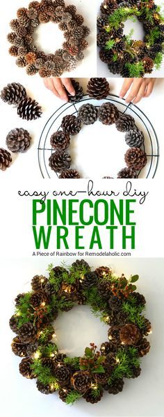 If youve got an hour, you can make this beautiful winter pine cone wreath! Gather some pinecones and a few sprigs of greenery and follow this tutorial from A Piece of Rainbow on Remodelaholic.com