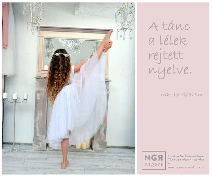 Martha Graham idézet a táncról. A kép forrása: Nagora Manufaktúra