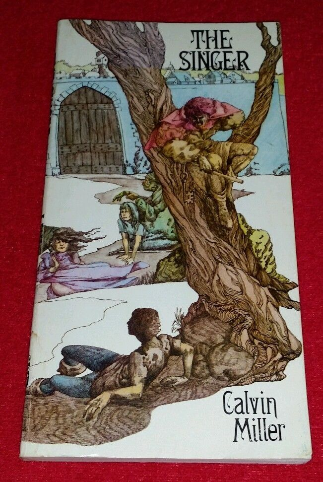 The Singer by Calvin Miller 1979 PB In the CS Lewis & Tolkien tradition IVCF