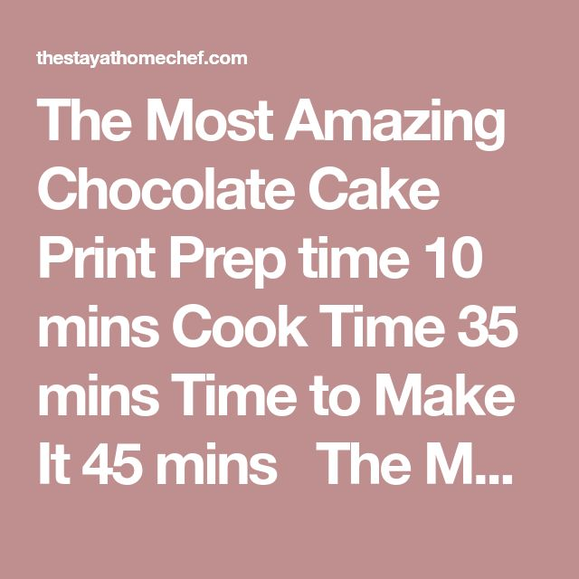 The Most Amazing Chocolate Cake   Print Prep time 10 mins Cook Time 35 mins Time to Make It 45 mins   The Most Amazing Chocolate Cake is here. I call this my Matilda Cake because I swear it's just as good as the cake that Bruce Bogtrotter ate in Matilda. Moist, chocolatey perfection. This is the chocolate cake you've been dreaming of. Author: Rachel Farnsworth Yield: 3 9-inch rounds Ingredients The Most Amazing Chocolate Cake butter and flour for coating and dusting the cake pan 3 cups…