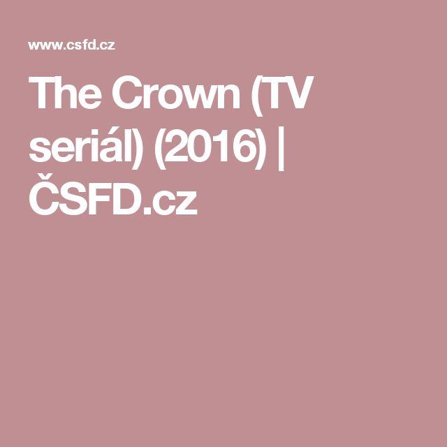 The Crown (TV seriál) (2016) | ČSFD.cz