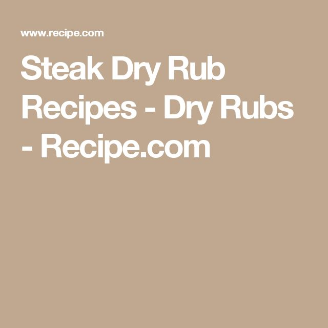 Steak Dry Rub Recipes - Dry Rubs - Recipe.com