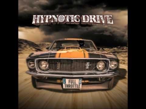 Hypnotic Drive - Full Throttle (Full Album 2017)