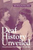 History of Sign Language - Deaf History