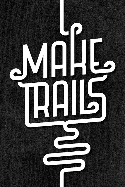 MAKE TRAILS by Michael Spitz, via Flickr