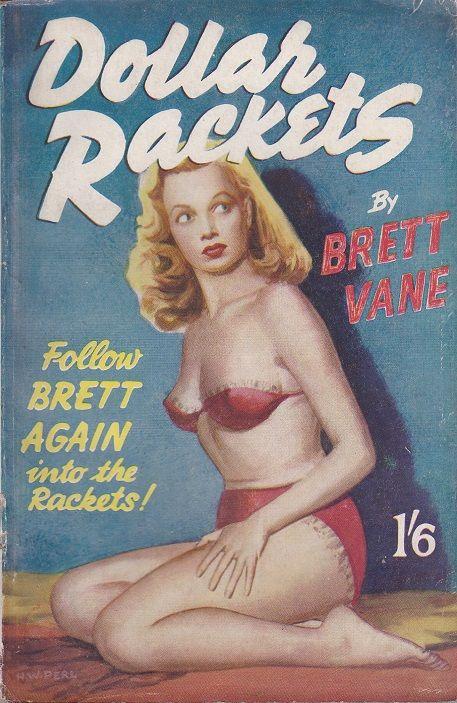 """Dollar Rackets"" by Brett Vane (Curtis Warren Ltd.) Cover by H. W. Perl"