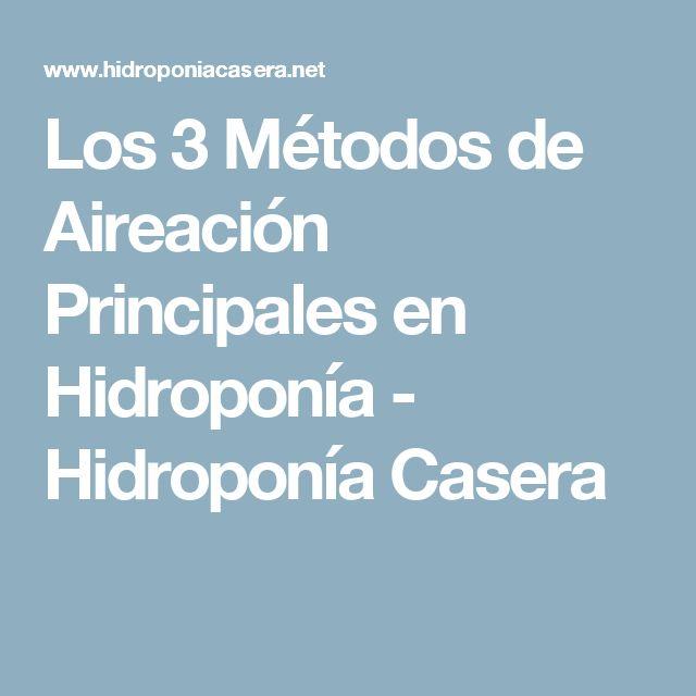 Los 3 Métodos de Aireación Principales en Hidroponía - Hidroponía Casera