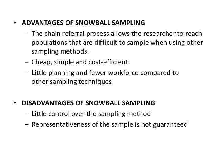 Snowball sampling pros and cons