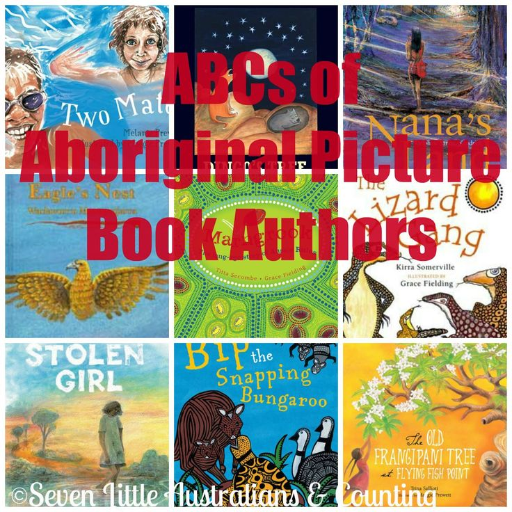 ABC's of Aboriginal Picture Book Authors | Seven Little Australians & Counting