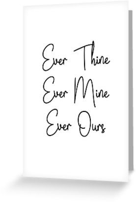 SATC, Carrie and Mr Big quotes - ever thine, ever mine, ever ours by Quotation Park • Also buy this artwork on stationery, apparel, stickers, and more.