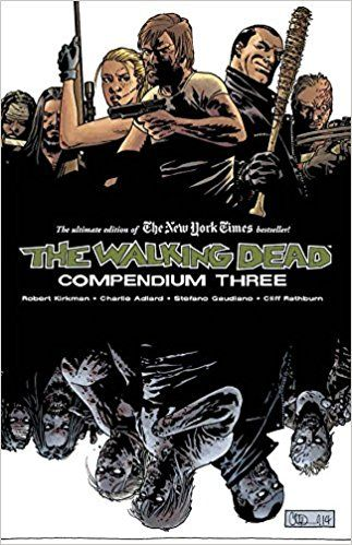 The Walking Dead - Compendium Three - Livros na Amazon Brasil- 9781632154569