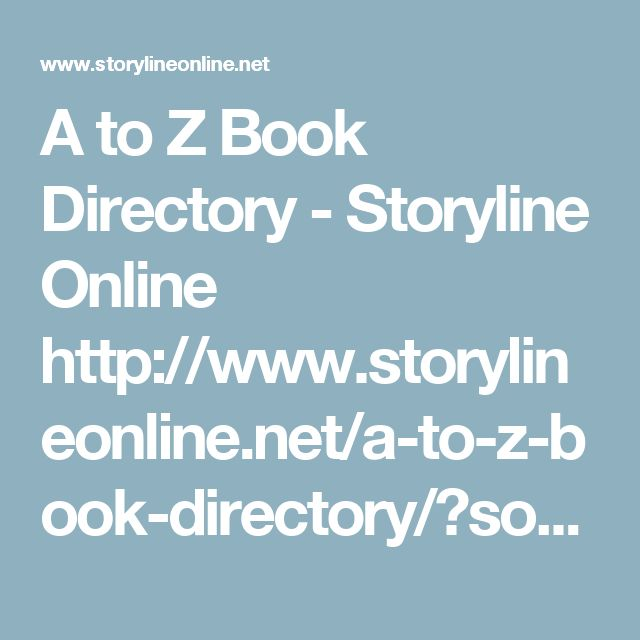 A to Z Book Directory - Storyline Online http://www.storylineonline.net/a-to-z-book-directory/?sort=titleb