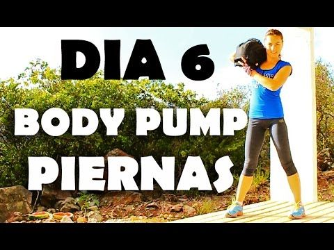 Body Pump - Día 6 Tren Inferior