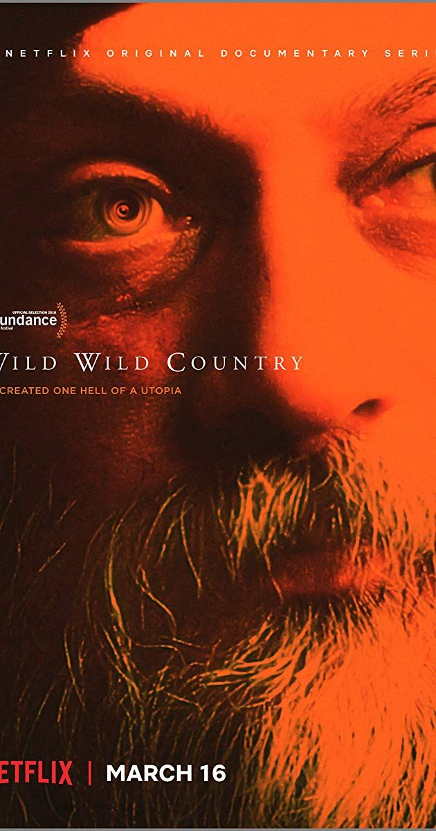 Wild Wild Country (TV Mini-Series 2018– ) - IMDb   Favorite