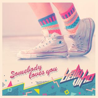 John's Music World: Song of the Day - Somebody Loves You - Betty Who