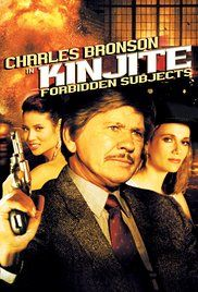 Charles Bronson Film Kinjite. A brutal Los Angeles police Lt. is determined to bust up an organization that forces underage girls into prostitution.