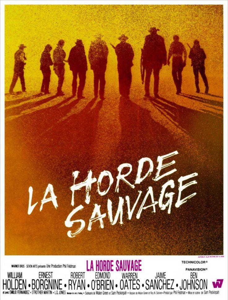 La Horde sauvage - Sam Peckinpah