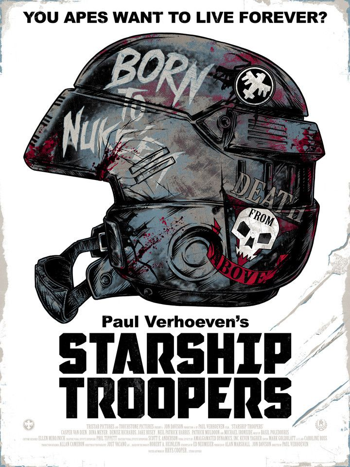 8/10/17  12:10a   Tri-Star Pic Columbia Pic ''Starship Troopers''  'YOU Apes Want To Live Forever'   'Born tp Nuke[em'  Released:  1997  B/W Poster        RhysCooper.com