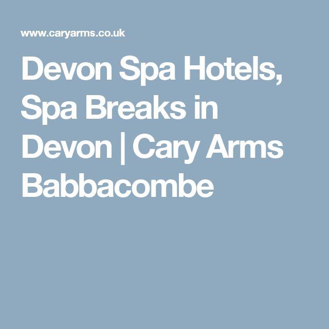 Devon Spa Hotels, Spa Breaks in Devon   Cary Arms Babbacombe