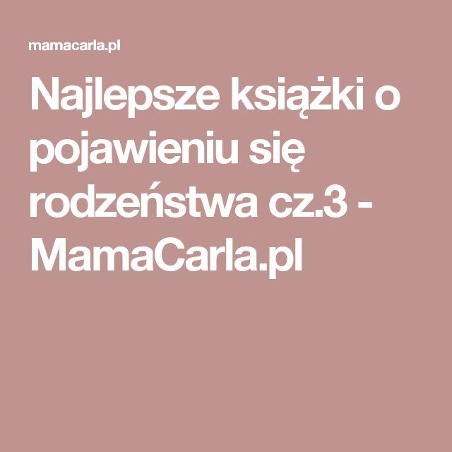 Najlepsze książki o pojawieniu się rodzeństwa cz.3 - MamaCarla.pl