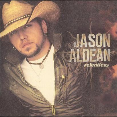 Relentless- Jason Aldean