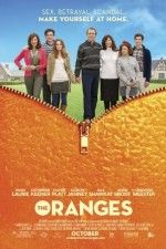 The Oranges - I really wanted to love this movie.  It's funny in some places, but the story line is not my thing.