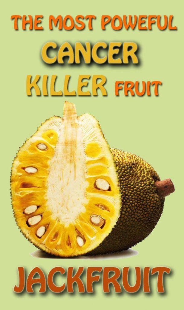 Scientist Reveals The Most Powerful Cancer Killer – Jackfruit