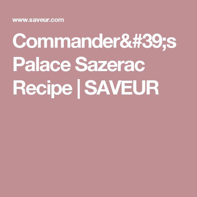 Commander's Palace Sazerac Recipe | SAVEUR