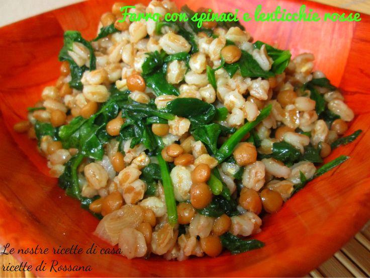 Farro perlato con spinaci e lenticchie rosse