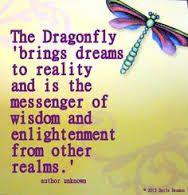 Resultado de imagen para dragonfly meaning quotes                                                                                                                                                                                 More