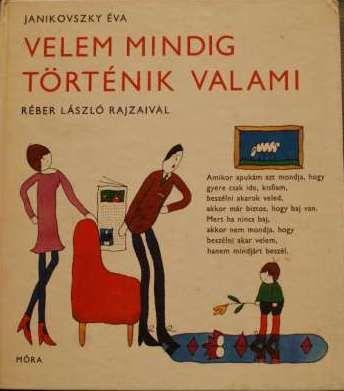 Gyerekkorunk kedvenc könyveinek válogatása: Janikovszky könyvek