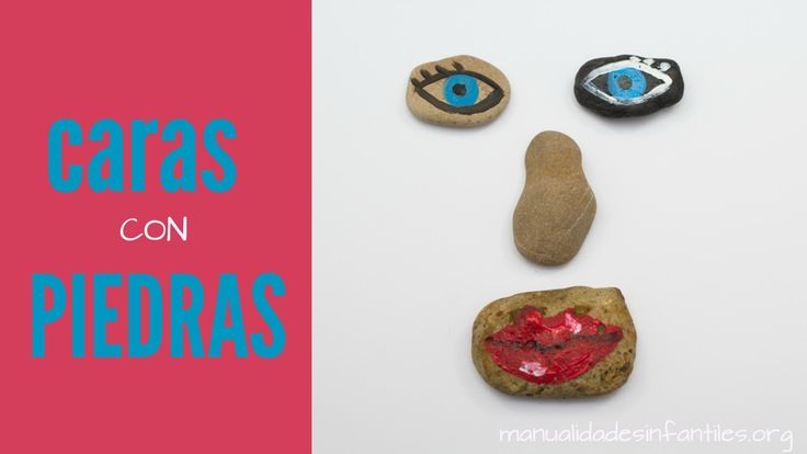Caras de piedra - Manualidades Infantiles