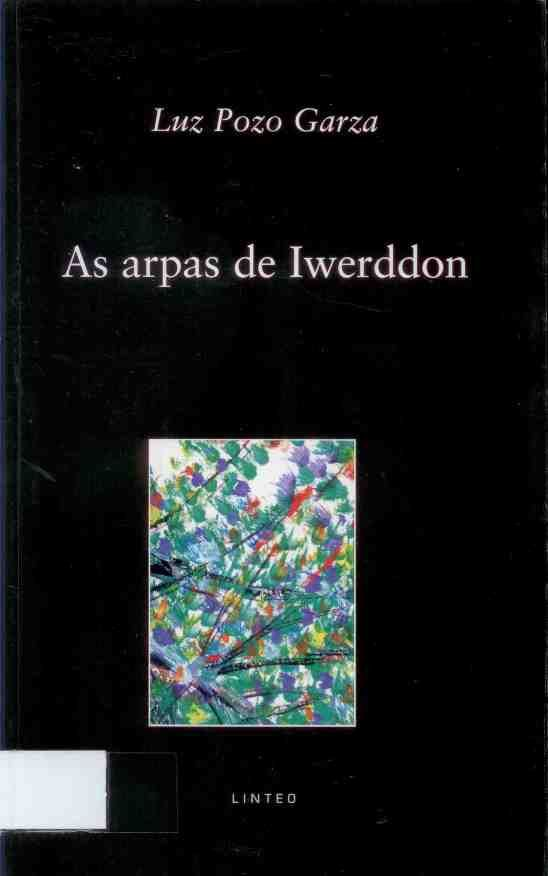 "POZO GARZA, Luz: ""As arpas de Iwerddon"". 2005. http://kmelot.biblioteca.udc.es/record=b1335952~S1*gag"