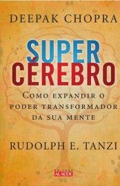 Download Supercerebro - Deepak Chopra em ePUB mobi e PDF