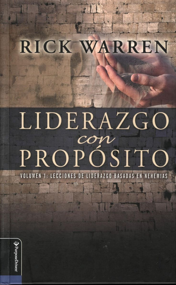 Liderazgo con proposito, por Rick Warren by Ruby Saez via slideshare