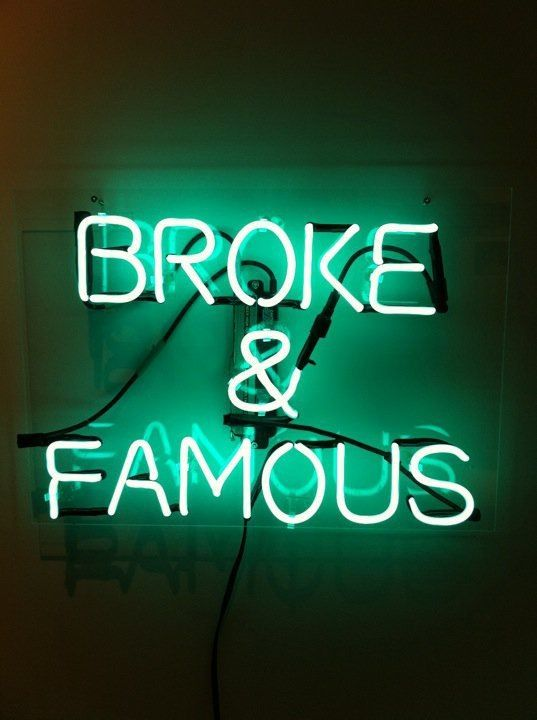 Words That Glow In Dark >> 'Broke and Famous' Neon | Neon Signs | Neon light signs, Neon glow, Neon Signs