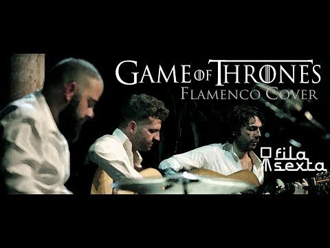 This is TOO AWESOME. Cover Game of Thrones - Juego de Tronos flamenco - YouTube #GameOfThrones