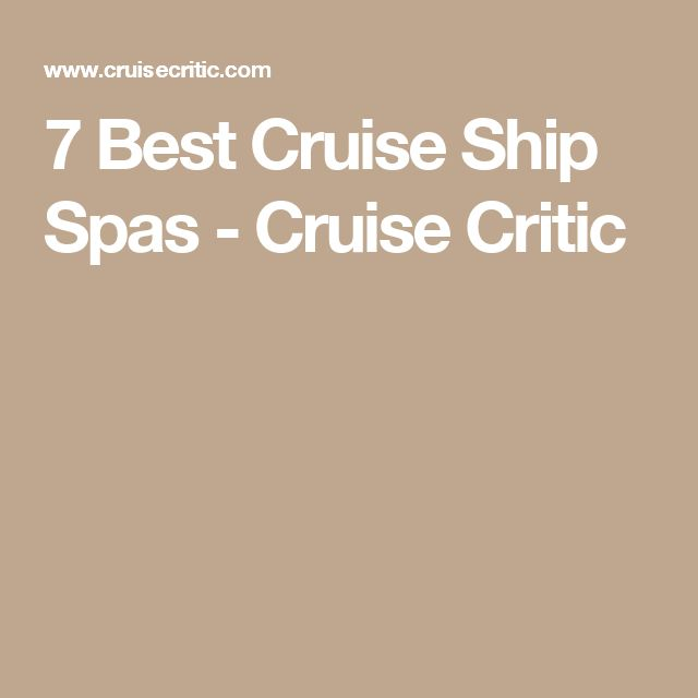 7 Best Cruise Ship Spas - Cruise Critic