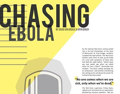 """Check out new work on my @Behance portfolio: """"Editorial: Chasing Ebola"""" http://be.net/gallery/38393637/Editorial-Chasing-Ebola"""