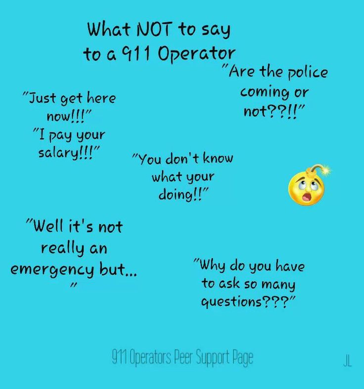 What NOT to say to a 911 operator.......oh to count how many times we have heard each of these comments in a day