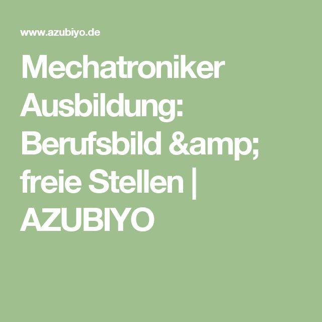 Mechatroniker Ausbildung: Berufsbild & freie Stellen   AZUBIYO
