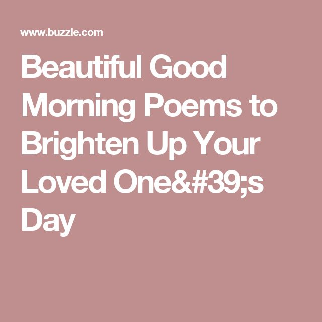61 best good morning images on pinterest good morning baby beautiful good morning poems to brighten up your loved ones day m4hsunfo