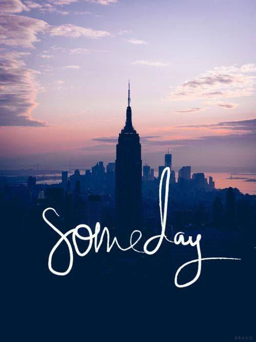 Algún día....